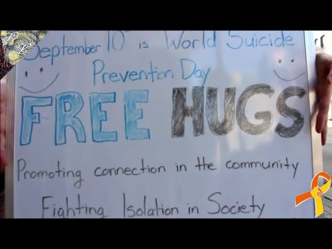 Fighting Suicidal Thoughts with FREE HUGS | World Suicide Prevention Day 2016