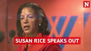 Susan Rice explains why she 'unmasked' the identity of some Trump officials