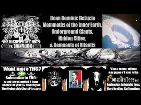 Dean Dominic DeLucia   Mammoths of the Inner Earth, Giants, Hidden Cities, & Remnants of Atlantis