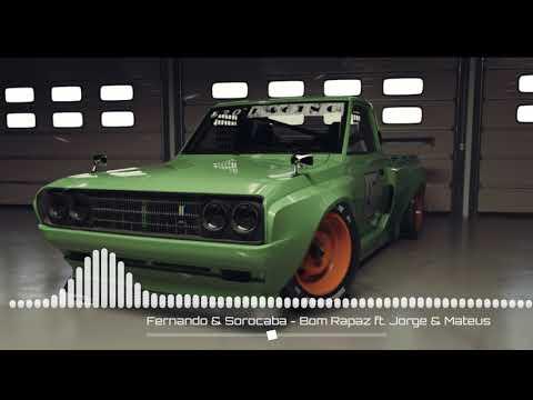 Fernando & Sorocaba - Bom Rapaz ft. Jorge & Mateus [GRAVE FORTE] [SERTANEJO COM GRAVE]