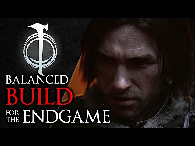SHADOW OF WAR - Powerful Balanced BUILD for the EndGame