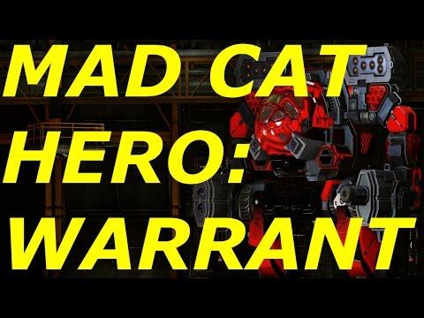 MechWarrior Online- MAD CAT (TIMBERWOLF) HERO: WARRANT (DPS MONSTER!!!)
