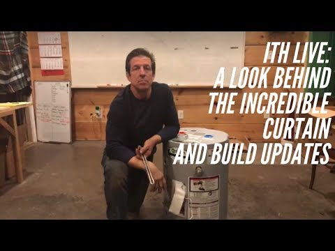 Incredible Tiny Homes Live: A Look Behind The Incredible Curtain and Build Updates