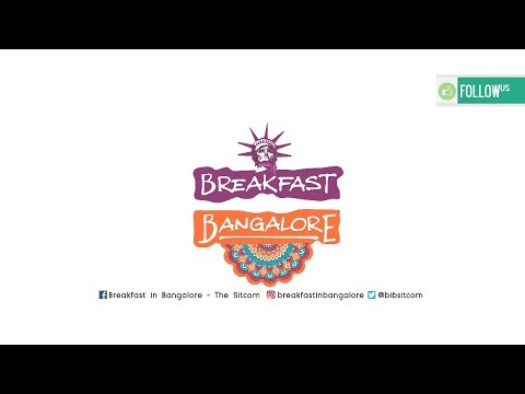 Breakfast in Bangalore first Teaser