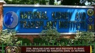 Heparin na ginagamit ng NKTI sa dialysis machines, kontaminado kaya nangatog ang 44 pasyente