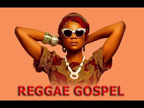 reggae-gospel-2019-mix