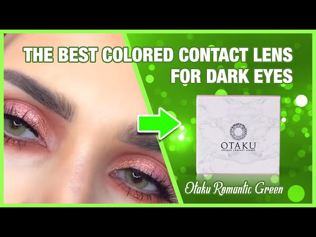 eff3a5debe1 The Best Colored Contact Lens For Dark Eyes