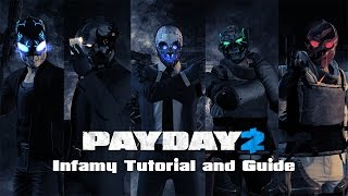 Payday 2 - Infamy Tutorial and Guide (2016 Version)