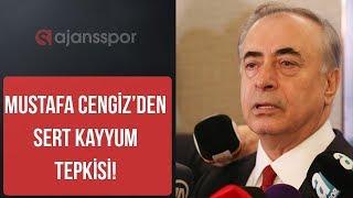 """Mustafa Cengiz: """"Galatasaray'a kayyum atanması hiç hoş bir şey değil"""""""