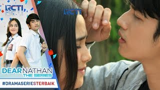 Video DEAR NATHAN THE SERIES - Nathan So Sweeeettt [9 Oktober 2017] download MP3, 3GP, MP4, WEBM, AVI, FLV November 2018