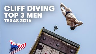 Top 3 Cliff Dives from Texas (Men) | Cliff Diving World Series 2016