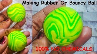 Rubber ball,how to make bouncy ball,how to make crazy ball,how to make bouncing ball,making a ball