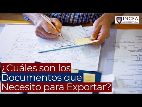 ¿Cuáles Son Los Documentos Que Necesito Para Exportar?