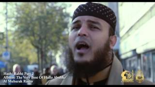 Hasbi Rabbi Part 2 Full Naat Video By Hafiz Abu Bakar 2016