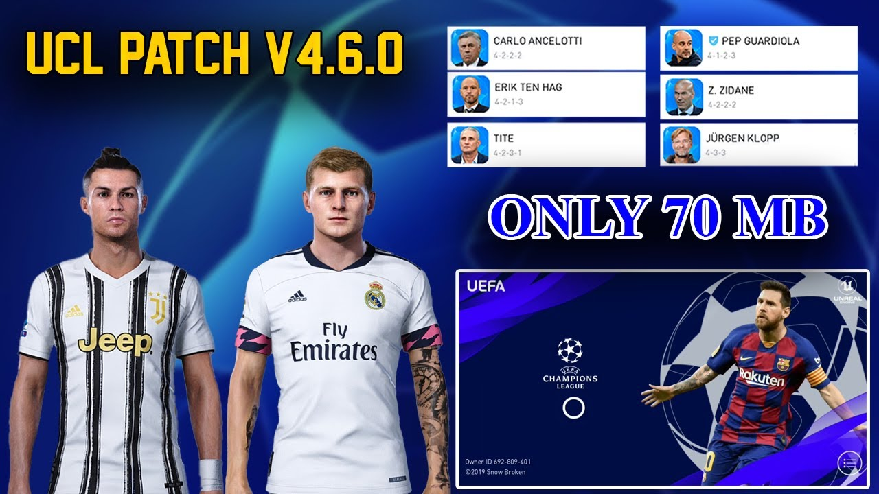 Pes 2020 Mobile UCL Patch (70MB) | Full Licensed,2020/21 Kits, Manager Faces, Ucl Scoreboard,New BGM