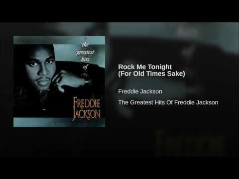Rock Me Tonight For Old Times Sake