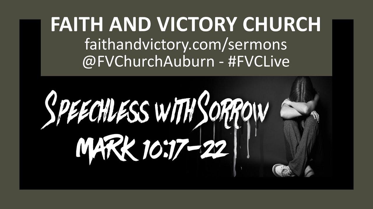 Speechless with Sorrow - Faith and Victory Church