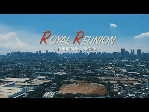 royal-reunion:-a-philippines-series-trailer