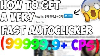 HOW TO GET THE FASTEST AUTO CLICKER | #1 OF COMPARING AUTO CLICKERS!