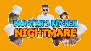 BANGTAN'S KITCHEN NIGHTMARE