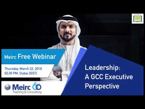 Leadership A GCC Executive Perspective  | Leadership and Management | Dubai | Meirc