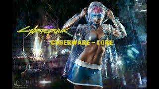 Cyberpunk 2077 Lore - Cyberware
