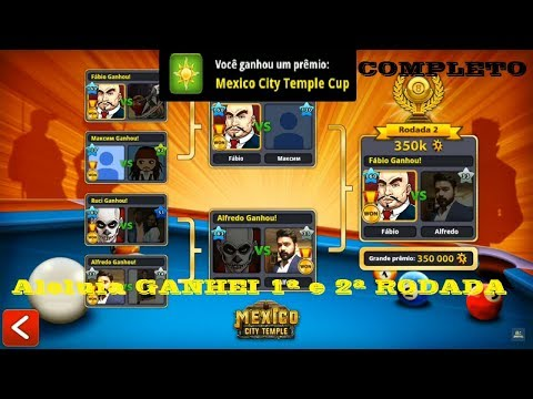 8 Ball Pool - GANHANDO MÉXICO CITY TEMPLE COMPLETO