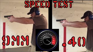 9mm vs 40 cal... Shooting Speed Test
