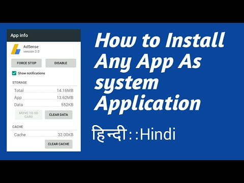 How to Install Any App As system app || User Apps To Android System Apps-【Hindi】