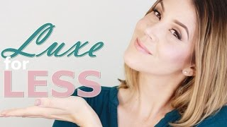 LUXE for LESS : Awesome, Affordable Makeup, Skincare & Haircare