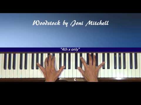 Joni Mitchell Woodstock Piano Accompaniment Tutorial