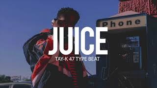""""""" Free """" Tay-k 47 x Playboi Carti Type Beat - Juice (Prod By TnTXD)"""