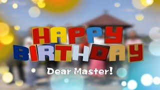 С Днем рождения, Мастер! Happy Birthday, Master!