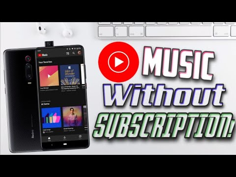 FREE! No Ads! Youtube Premium Music for any android device without Root 2020