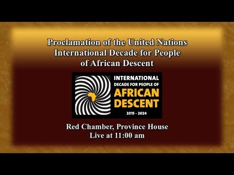May 8, 2018 - Proclamation of UN International Decade for People of African Descent