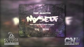 Top Shotta - Myself [Feat. Lil Mouse & Yale Lucciani]