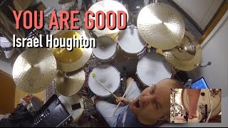 You Are Good (Israel Houghton) - Drum cover / remix by Johan Norlund