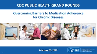 Overcoming Barriers to Medication Adherence for Chronic Diseases