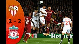 Liverpool 2 - 2 Sevilla ~ All Goals and Highlights ~ 13.09.2017