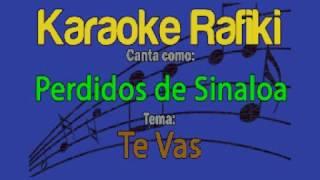 Perdidos de Sinaloa - Te Vas Karaoke Demo