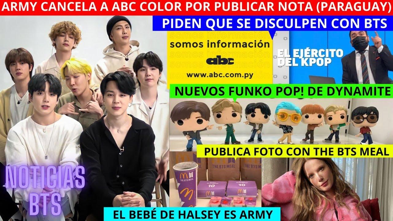 ARMY CANCELA a ABC COLOR Paraguay CRITICAN BTS y PIDEN DISCULPAS /BEBÉ de HALSEY ARMY/FUNKO DYNAMITE