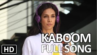 One By Two Film | Kaboom | Official Song | Preeti