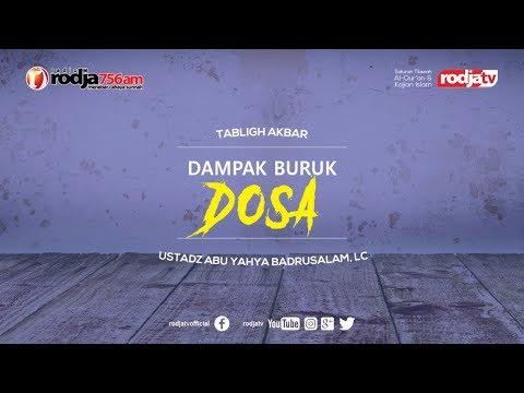Dampak Buruk Dosa - Lombok Sembalun I Ustadz Abu Yahya Badrusalam, Lc.