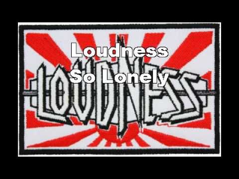 Loudness - So Lonely (Lyrics)