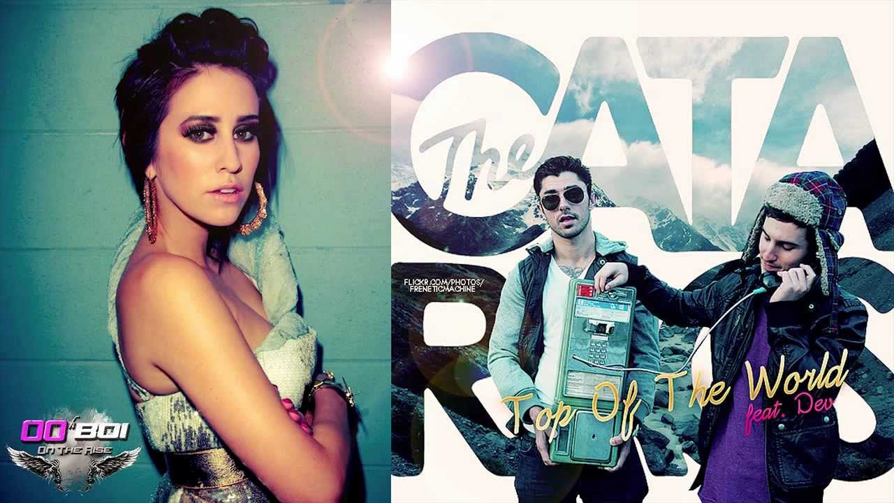 The Cataracs - Top Of The World ft. DEV - YouTube
