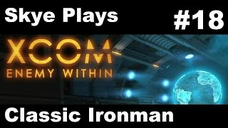 "XCOM Enemy Within Gameplay Part 18 ►""Outnumbered"" Mission 13◀ Classic Ironman"