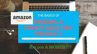 How To Find a PROFITABLE Amazon FBA Product and WHERE To Find Those Products🔥