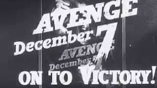 "World War II film ""Avenge December 7 Pearl Harbor"""