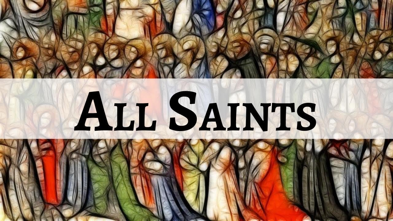Solemnity of All Saints, Live Steam, November 1, 2020