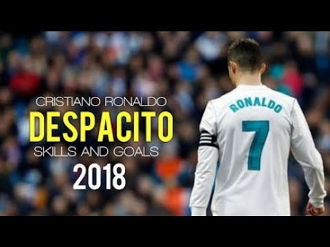 Ronaldo Goals  and Skills with Despactio ft.DADDY YANKEE...